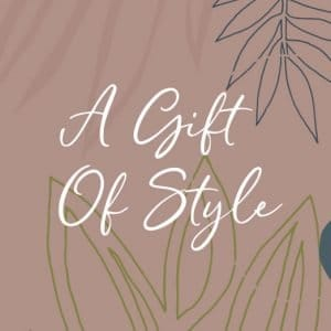 A Gift Of Style Product Image